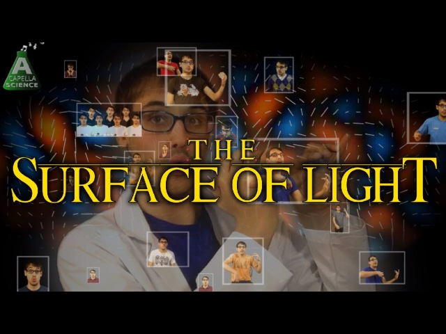 A Capella Science - The Surface Of Light! (Lion King Parody)