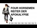 Four Horsemen Reiter Der Apokalypse Deutsche Version