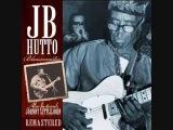 J B  Hutto ~ Hip Shakin'