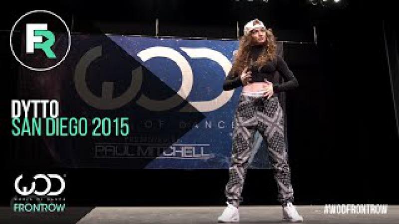Dytto   FRONTROW   World of Dance San Diego 2015   WODSD15