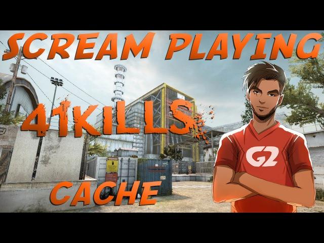 CS:GO - G2.Kinguin ScreaM 41 kills on cache