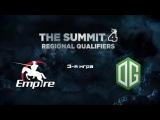 Empire vs OG | The Summit 4, 3-я игра, 07.11.2015