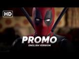 ENG | Промо: «Дэдпул / Deadpool» 2016