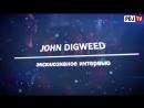 John Digweed Interview ⁄ Space Moscow ⁄ Samir Kuliev ⁄ Сhuvstvo Ritma