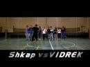 INT.JL V | SHKAP VS VIDREK | 1/32 FINAL