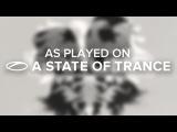 Luke Bond vs CARTEL - Once More (Dan Stone Remix) A State Of Trance 752
