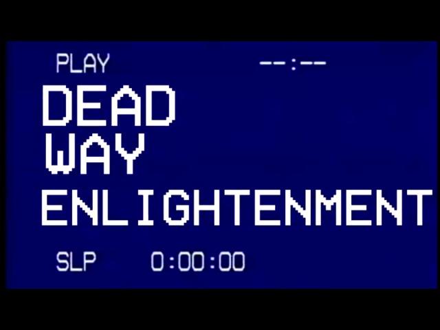 Dead way enlightenment - todesstrafe.