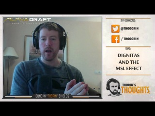Thorin's Thoughts - dignitas and the MSL Effect (CS:GO)