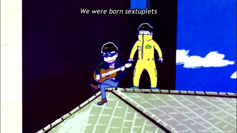 """We Were Born Sextuplets"" — Karamatsu feat. Juushimatsu"