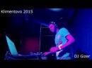 Klimentovo EDM Festival 2015 / DJ Gizer / Live mix / DNB Stage