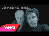Jean-Michel Jarre, Vince Clarke - Jean-Michel Jarre with Vince Clarke Track Story