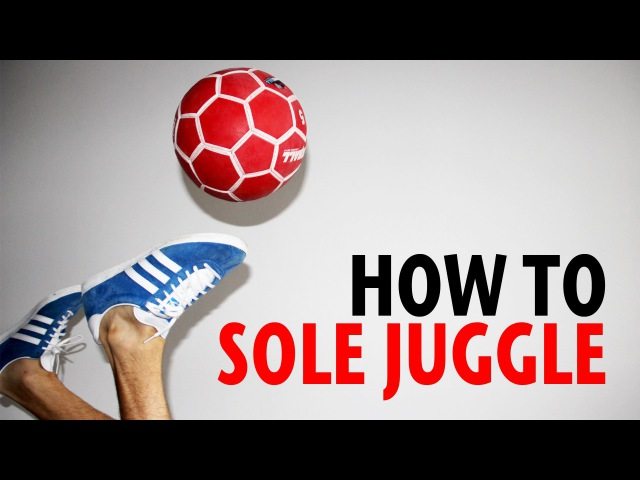 How To Learn Sole Juggling | Freestyle Football Training | Palle