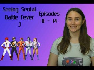 Seeing Sentai, Episode 19: Battle Fever J Episodes 8 - 14