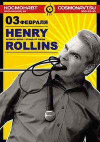 03.02. Космонавт. Henry Rollins (Stand-Up show)