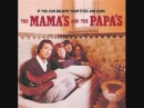 The Mamas the Papas - California Dreamin'