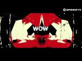 Daddy's Groove &amp Mindshake Ft. Kris Kiss - WOW! Lyric Video