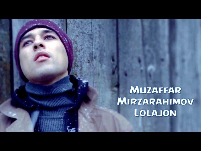 MUZAFFAR MIRZARAHIMOV ISHIM TUSHMADI MP3 СКАЧАТЬ БЕСПЛАТНО