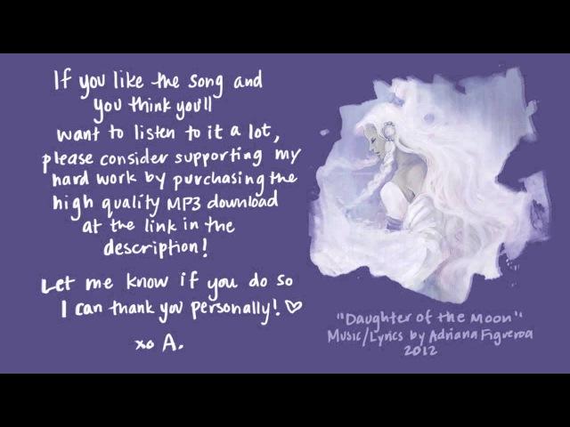 Daughter Of The Moon (Original Song) (Adriana Figueroa)