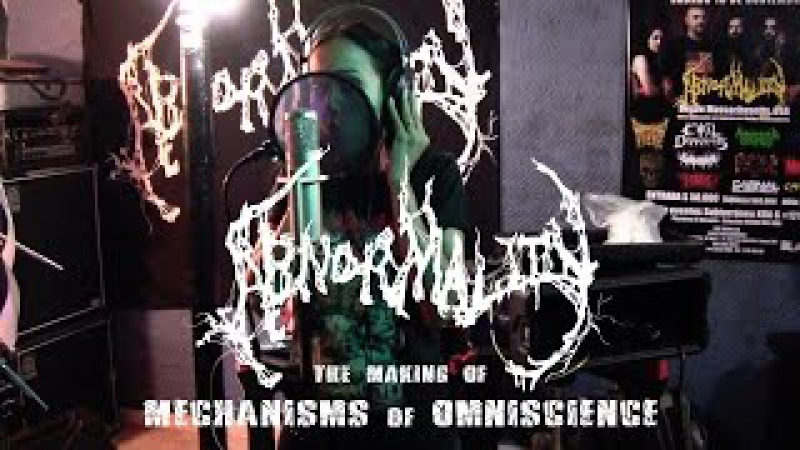 Abnormality - the making of Mechanisms of Omniscience