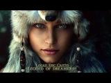 Celtic Music-Legend of dreamers-Logan Epic Canto-Instrumental Fantasy music