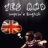 """Yes And"" - клуб игрового английского"
