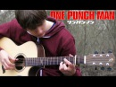ONE PUNCH MAN OST - Sad Theme - Fingerstyle Guitar Cover ワンパンマン