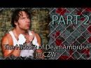The History of Dean Ambrose in CZW_PART 2 (2010)