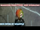 [RUS Cover] DragonFire Productions - Deep Integration