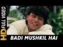 Badi Mushkil Hai Khoya Mera Dil Hai Abhijeet Anjaam 1994 Songs Shahrukh Khan