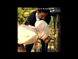 «Со стены • Мөлдір Махаббат •» под музыку BM- Я встретил тебя ( 2015 ) - ты будешь моей Инша Аллаh. Picrolla