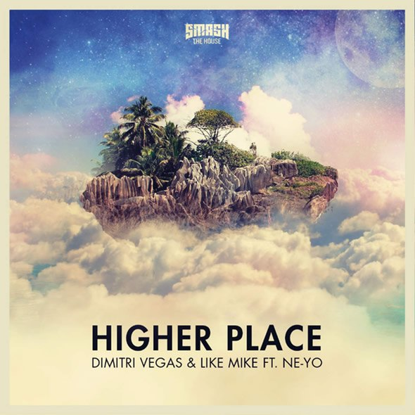 Dimitri Vegas & Like Mike ft Ne-Yo – Higher Place