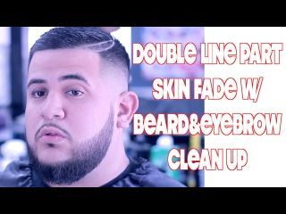*Fresh! Skin Fade | Double Line Razor Part | Beard Clean Up | Comb Over |Urban Styles