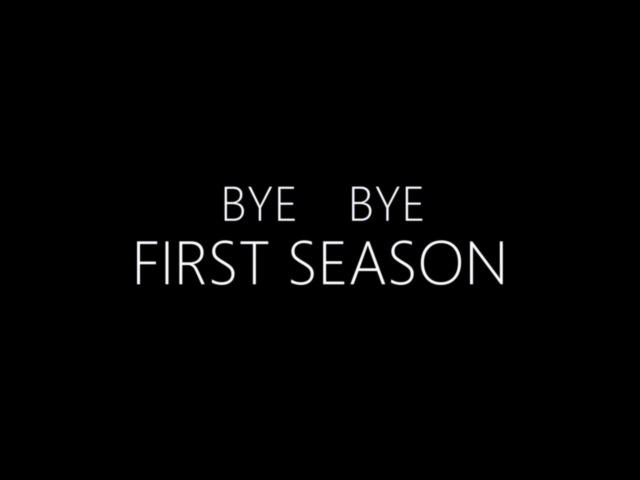 Bye-Bye First Season! [Miraculous LadyBug]