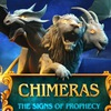 Chimeras 2: The Signs of Prophecy Game