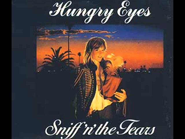 Sniff 'n' the Tears - Hungry Eyes