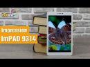 Обзор планшета - Impression ImPAD 9314 2014
