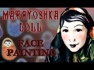 Matryoshka / Russian doll - face painting / transformation| Making Hell