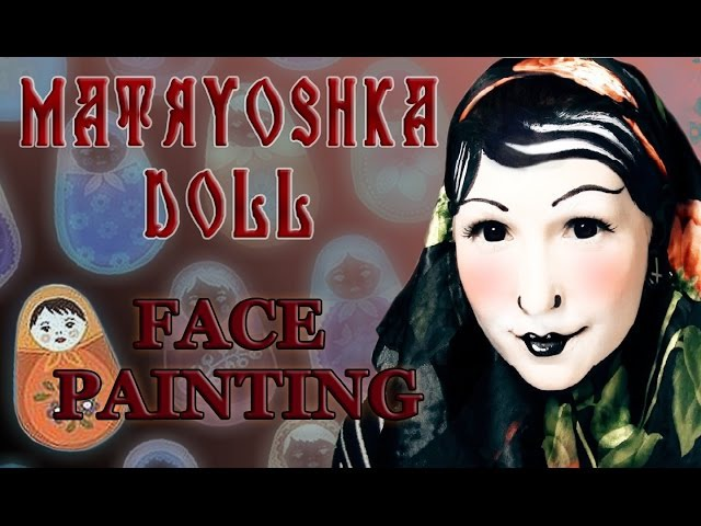 Matryoshka / Russian doll - face painting / transformation| Making Hell