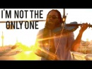 I'm Not The Only One - Sam Smith (DSharp - Violin Cover)