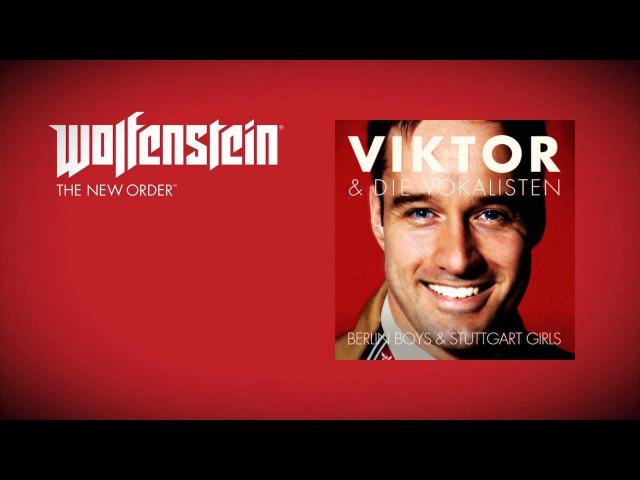 Wolfenstein: The New Order (Soundtrack) - Viktor Die Vokalisten-Berlin Boys and Stuttgart Girls