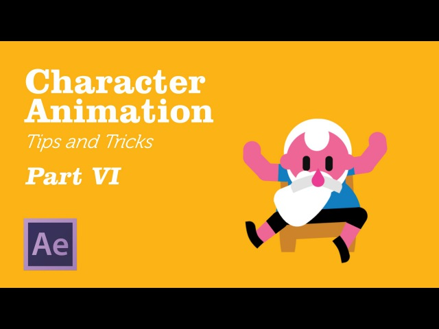 Character Animation in AfterEffects - TipsTricks Chapter 6