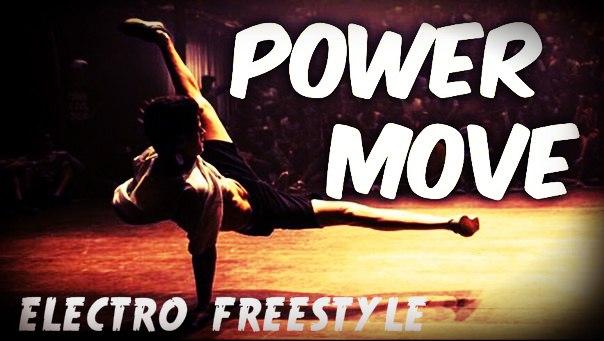 Power move - electro freestyle