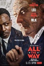 До самого конца / All the Way (2016)