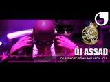 DJ Assad ft Big Ali &amp Nadia - Ol