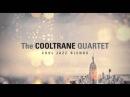 Should I Stay Or Should I Go - The Cooltrane Quartet - New Album - [HQ]