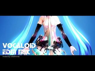 Vocaloid DJ Mix - EDM (Electrohouse/Dubstep/Moombahcore)