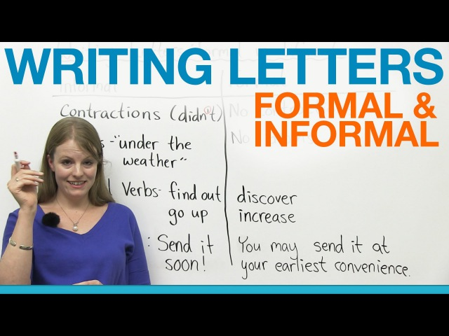 Writing Letters: formal informal English