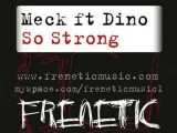 Meck Ft Dino So Strong