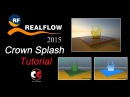Realflow Crown Splash Tutorial