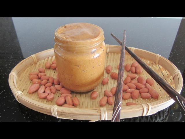 Арахисовое масло рецепт Арахисовая паста как сделать арахисовое масло dầu lạc Mẹ Bé